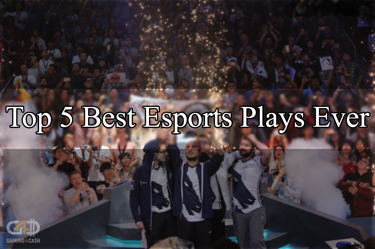 top 5 best esports plays ever